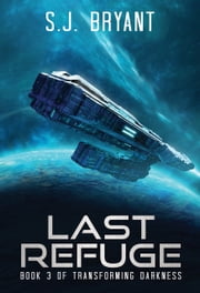 Last Refuge ebook by S.J. Bryant