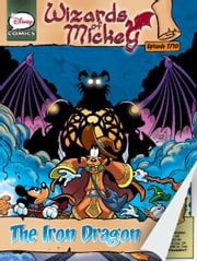 Wizards of Mickey #7: The Iron Dragon ebook by Stefano Ambrosio