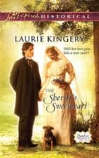 The Sheriff's Sweetheart (Mills & Boon Love Inspired) (Brides of Simpson Creek, Book 3) ebook by Laurie Kingery