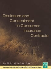 Disclosure and Concealment in Consumer Insurance Contracts ebook by Julie-Ann Tarr