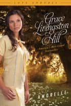Amorelle ebook by Grace Livingston Hill