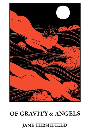 Of Gravity & Angels ebook by Jane Hirshfield