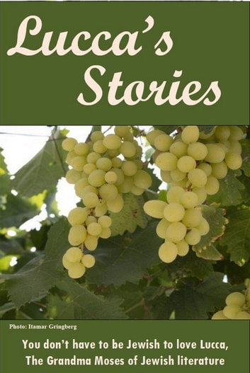 Lucca's Stories ebook by Rachel 'Lucca' Ginsburg