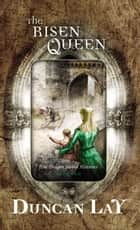 The Risen Queen ebook by