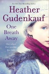 One Breath Away ebook by Heather Gudenkauf
