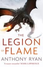 The Legion of Flame - Book Two of the Draconis Memoria ebook by