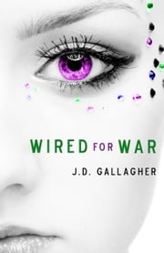 Wired For War ebook by J.D. Gallagher