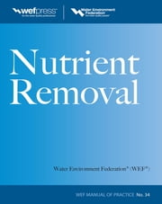 Nutrient Removal, WEF MOP 34 ebook by Water Environment Federation