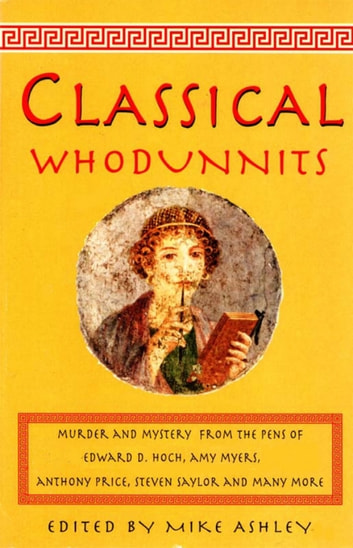 The Mammoth Book of Classical Whodunnits ebook by Mike Ashley