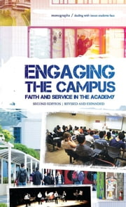 Engaging the Campus - Faith and Service in the Academy ebook by Terence C. Halliday, Vinoth Ramachandra, et al.