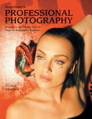 "Rangefinder's Professional Photography - Techniques and Images from the Pages of ""Rangefinder"" Magazine ebook by Bill Hurter"