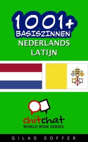 1001+ basiszinnen nederlands - Latijn ebook by Gilad Soffer