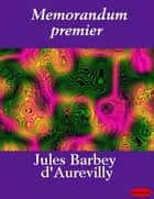Memorandum premier ebook by Jules Barbey d' Aurevilly