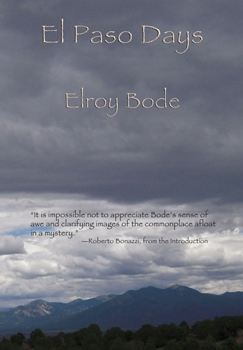 El Paso Days ebook by Elroy Bode