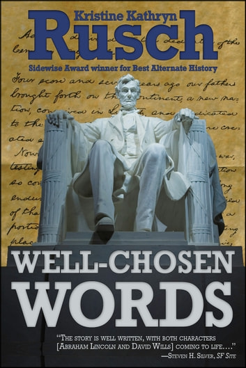 Well-Chosen Words ebook by Kristine Kathryn Rusch