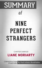 Summary of Nine Perfect Strangers by Liane Moriarty | Conversation Starters 電子書籍 by Book Habits