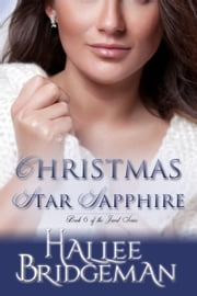 Christmas Star Sapphire, a Novella (Inspirational Romance) ebook by Hallee Bridgeman