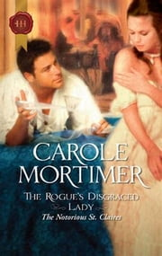 The Rogue's Disgraced Lady ebook by Carole Mortimer