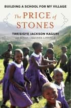 A School for My Village - A Promise to the Orphans of Nyaka ebook by Twesigye Jackson Kaguri, Susan Urbanek Linville