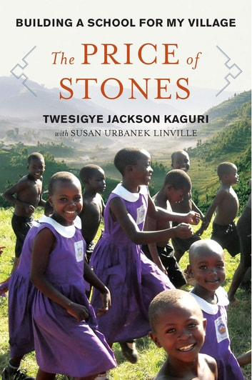 A School for My Village - A Promise to the Orphans of Nyaka ebook by Twesigye Jackson Kaguri,Susan Urbanek Linville
