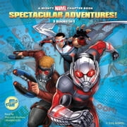 Spectacular Adventures! - 3 Books in 1! luisterboek by Marvel Press