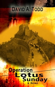 Operation Lotus Sunday ebook by David Todd