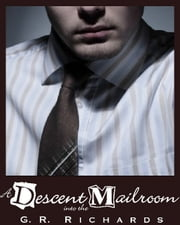 A Descent Into The Mailroom ebook by G.R. Richards