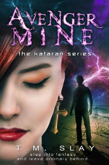 Avenger Mine - The Kataran Series, #2 ebook by T M Slay