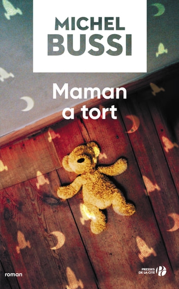 Maman a tort ebook by Michel BUSSI