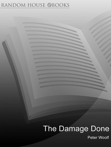 The Damage Done ebook by Peter Woolf