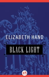 Black Light ebook by Elizabeth Hand