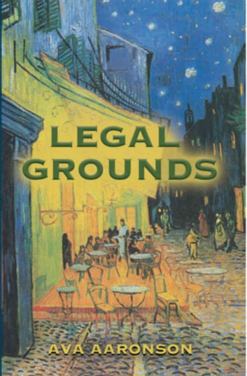 Legal Grounds ebook by Ava Aaronson