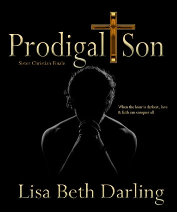 Prodigal Son ebook by Lisa Beth Darling