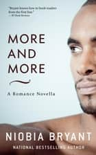 More and More ebook by Niobia Bryant