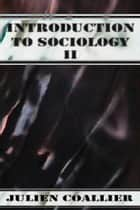 Introduction to Sociology ebook by Julien Coallier