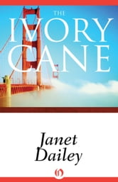 The Ivory Cane ebook by Janet Dailey