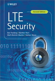 LTE Security ebook by Dan Forsberg,Wolf-Dietrich Moeller,Valtteri Niemi,Günther Horn