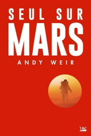 Seul sur Mars ebook by Nenad Savic, Andy Weir