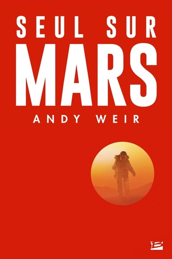 Seul sur Mars ebook by Andy Weir