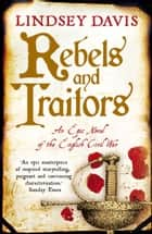 Rebels and Traitors ebook by Lindsey Davis