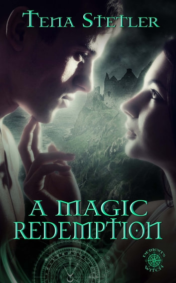 A Magic Redemption ebook by Tena Stetler