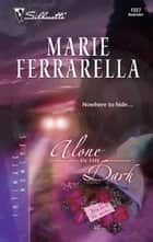 Alone in the Dark ebook by Marie Ferrarella