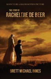 The Story of Racheltjie de Beer ebook by Brett Michael Innes