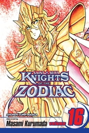 Knights of the Zodiac (Saint Seiya), Vol. 16 - The Soul Hunter ebook by Masami Kurumada,Masami Kurumada