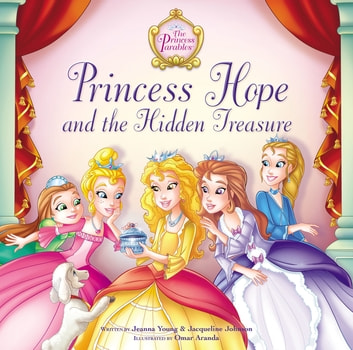 Princess Hope and the Hidden Treasure ebook by Jeanna Young,Jacqueline Kinney Johnson