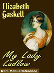 My Lady Ludlow (Mobi Classics) ebook by Elizabeth Gaskell
