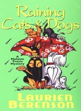 Raining Cats & Dogs ebook by Laurien Berenson