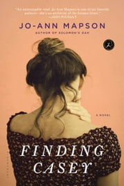 Finding Casey - A Novel ebook by Jo-Ann Mapson