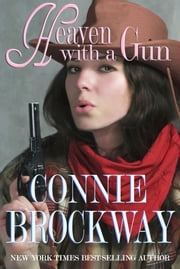 Heaven with a Gun ebook by Connie Brockway
