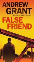 False Friend - A Novel ebook by